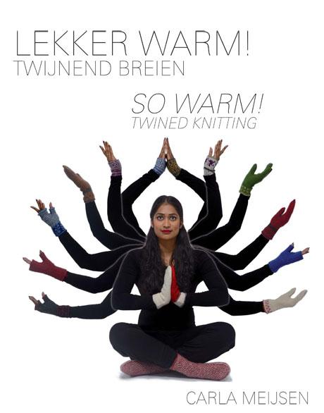 """Lekker Warm - So Warm"" tvebindingsbog / book on twined knitting"
